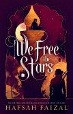 We Free the Stars (eBook, ePUB)