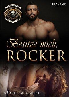 Besitze mich, Rocker (eBook, ePUB) - Muschiol, Bärbel