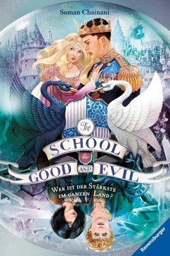 Wer ist der Stärkste im ganzen Land? / The School for Good and Evil Bd.5 (eBook, ePUB) - Chainani, Soman