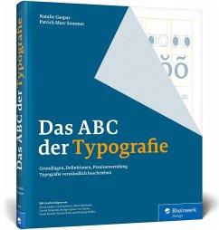 Das ABC der Typografie - Sommer, Patrick Marc;Gaspar, Natalie