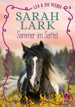 Sommer im Sattel / Lea und die Pferde Bd.6 - Lark, Sarah
