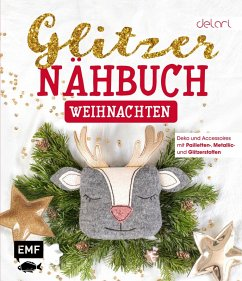 Das Glitzer-Nähbuch - Weihnachten (eBook, ePUB) - Delari