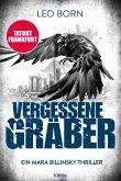 Vergessene Gräber / Mara Billinsky Bd.5