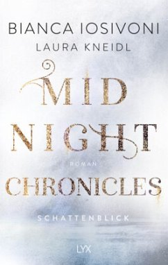 Schattenblick / Midnight Chronicles Bd.1 - Iosivoni, Bianca;Kneidl, Laura