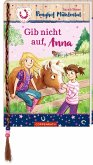 Gib nicht auf, Anna / Ponyhof Mühlental Bd.3