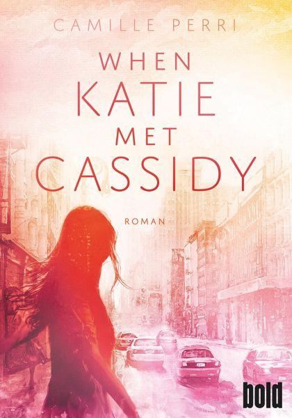Camille Perri When Katie met Cassidy