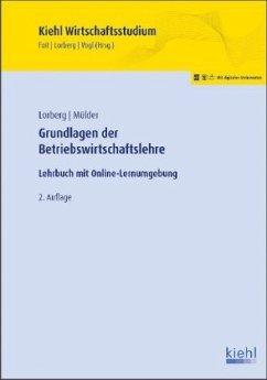 Grundlagen der Betriebswirtschaftslehre - Lorberg, Daniel;Mülder, Wilhelm
