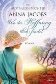 Die Australien-Töchter - Wo die Hoffnung dich findet / Swan River Saga Bd.1