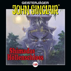 Shimadas Höllenschloss. Teil 1 von 2 / Geisterjäger John Sinclair Bd.140 (1 Audio-CD)