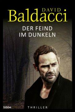 Der Feind im Dunkeln / Will Robie Bd.5 - Baldacci, David