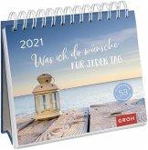 Was ich dir wünsche für jeden Tag 2021 Postkarten-Kalender mit Wochenkalendarium zum Aufstellen