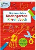 Mein superdickes Kindergarten-Kreativbuch