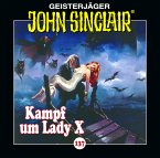 Kampf um Lady X / Geisterjäger John Sinclair Bd.137 (1 Audio-CD)