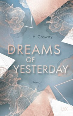 Dreams of Yesterday / CRACKS Bd.1 - Cosway, L. H.