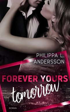 Forever Yours Tomorrow - Andersson, Philippa L.