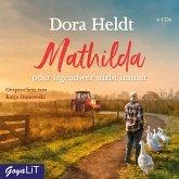Mathilda oder Irgendwer stirbt immer, 4 Audio-CD