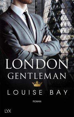 London Gentleman / Kings of London Bd.2 - Bay, Louise