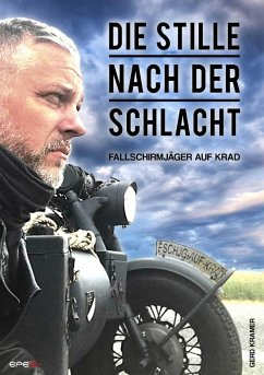 Die Stille nach der Schlacht - Kramer, Gerd