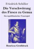 Die Verschwörung des Fiesco zu Genua (Großdruck)