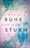 Wie die Ruhe vor dem Sturm / Chances Bd.1