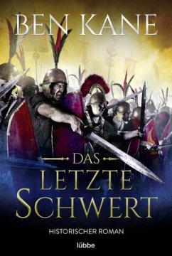 Das letzte Schwert / Kampf der Imperien Bd.2 - Kane, Ben
