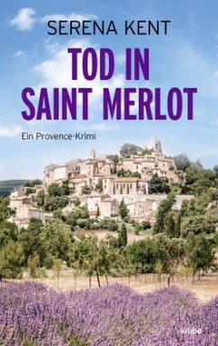 Tod in Saint Merlot - Kent, Serena