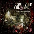 Dunkle Fluten / Oscar Wilde & Mycroft Holmes Bd.26 (1Audio-CD)