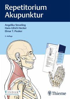 Repetitorium Akupunktur - Steveling, Angelika;Hecker, Hans-Ulrich;Peuker, Elmar T.
