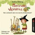 Wer schleicht denn da durchs Erdbeerbeet? / Petronella Apfelmus Erstleser Bd.2 (1 Audio-CD)