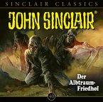 Der Albtraum-Friedhof / John Sinclair Classics Bd.40 (Audio-CD)