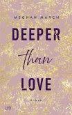 Deeper than Love / Richer than Sin Bd.2