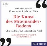 Die Kunst des Miteinander-Redens, 4 Audio-CD
