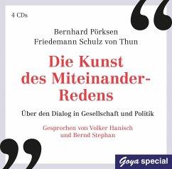 Die Kunst des Miteinander-Redens, 4 Audio-CD - Pörksen, Bernhard; Schulz von Thun, Friedemann