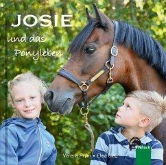 Josie und das Ponyleben - Prym, Verena; Sieg, Elisa