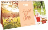 Lass es dir gut gehen 2021 3-teiliger Tischkalender mit Monatskalendarium