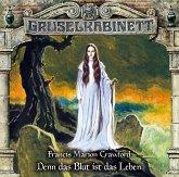 Denn das Blut ist das Leben / Gruselkabinett Bd.160 (Audio-CD)