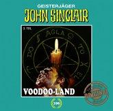 Voodoo-Land (Teil 2 von 2) / John Sinclair Tonstudio Braun Bd.100 (Audio-CD)
