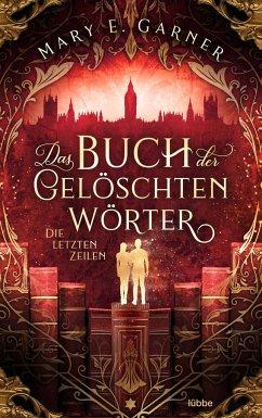 Die letzten Zeilen / Das Buch der gelöschten Wörter Bd.3