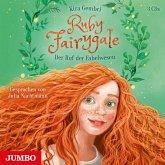 Der Ruf der Fabelwesen / Ruby Fairygale Bd.1 (3 Audio-CDs)