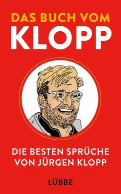 Das Buch vom Klopp - Klopp, Jürgen; Elliott, Giles