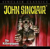 Die Killerpuppen / John Sinclair Classics Bd.39 (1 Audio-CD)