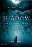 Das Licht der fünf Monde / Shadow Tales Bd.1