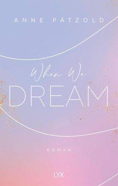 Anne Pätzold When We Dream