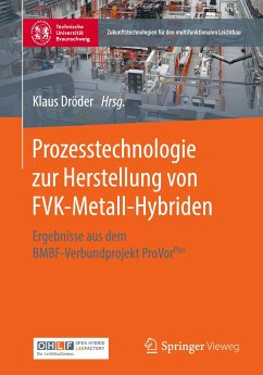 Prozesstechnologie zur Herstellung von FVK-Metall-Hybriden