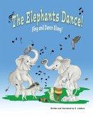 The Elephants Dance!