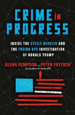 Crime in Progress - Simpson, Glenn; Fritsch, Peter