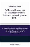 Prüfungs-Know-how für Bilanzbuchhalter: Internes Kontrollsystem (IKS)