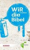 WIR erzählen DIE BIBEL