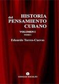 Historia del pensamiento cubano Tomo I (eBook, ePUB)