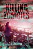Killing Zombies and Kissing You (eBook, ePUB)
